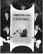 The Marshmellow Steamshovel  Nice sign and check out the spelling!   My dad actually suggested the name after seeing Steve Allen do a routine on his TV show where he combined various words to make ridiculous band names.  Clockwise from top�.Bill Brownell (keys), yours truly with tragic moustache, Dave Brownell (drums), Paul Glass (bass) and Eddie Bevis (vocals).